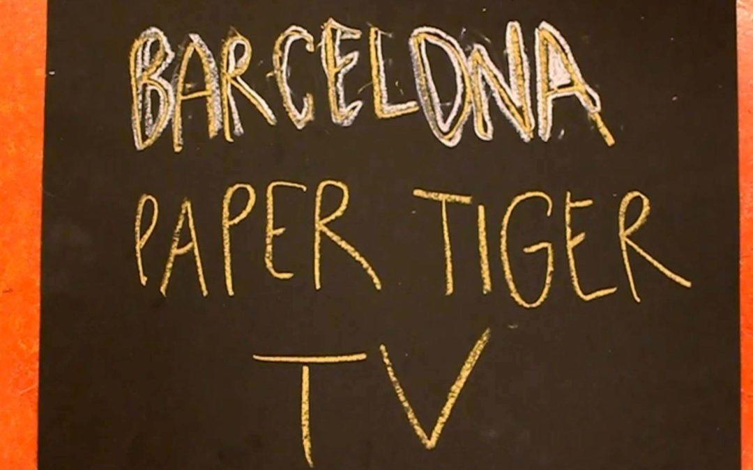 Barcelona Paper Tiger TV